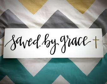 Saved By Grace Custom Wood Sign