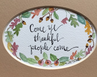 """An Original Watercolor, """"Come Ye Thankful People Come"""". Apples and Acorns"""