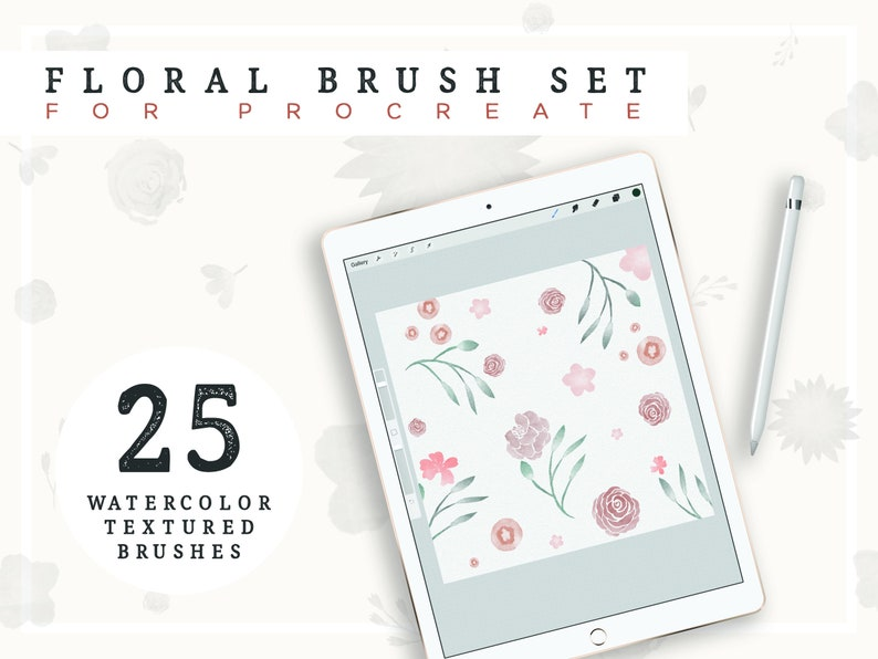 Floral PROCREATE Brush Set-Flower Brushes-Digital DOWNLOAD-iPad Procreate  App Digital Download-Watercolor Florals-Brush Pack-Flowers