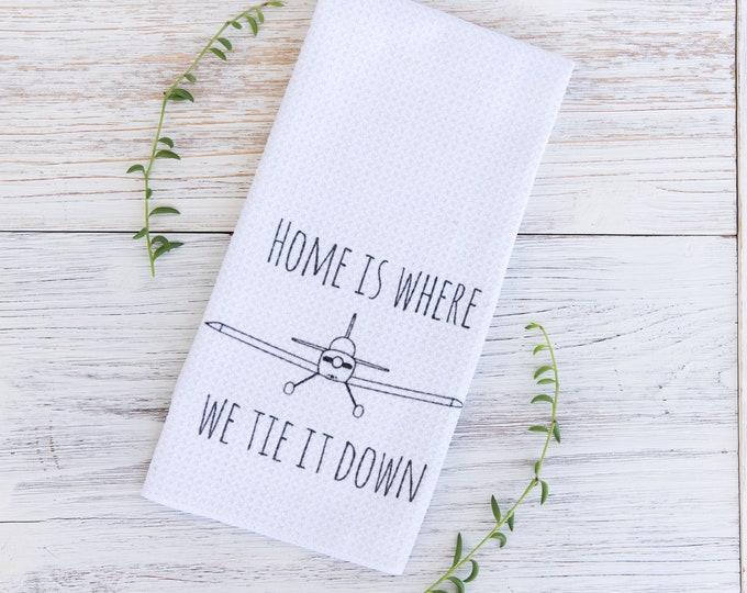 Home is where we tie it down Tea Towels