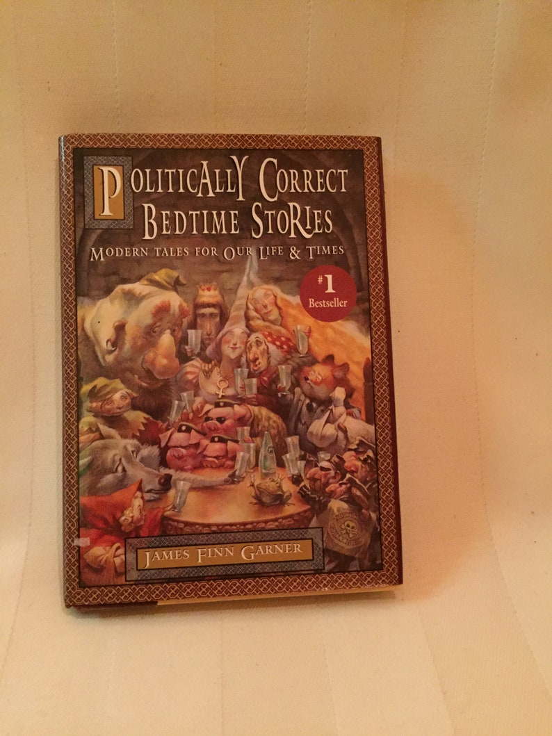 Parody/Funny Politically Correct Bedtime Stories/ 1st Edition