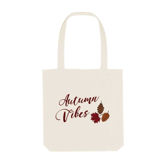 Tote Bag Autumn Vibes / Organic Cotton / Organic Ink / Designed in France / Original Gift Idea / Autumn and Cocooning / Beach Bag