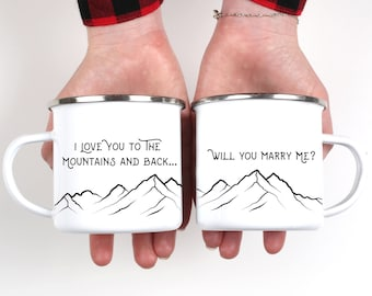 Engagement Mug  Will You Marry Me Camp Mug Mountains I Love You Mug Enamel Mug Proposal Mug Marry Me Camping Mug Engagement // ONE Mug