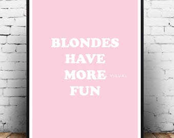Blondes have more | Etsy