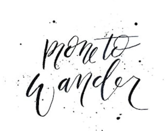 """Wander 8"""" x 10"""" Hand-Lettered Print"""
