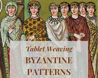 Byzantine era tablet weaving patterns inspired from Egypt archeological finds, basic and intermediate chart to create colorful belts