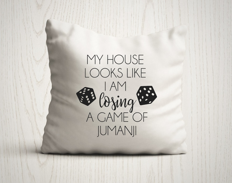 My House Looks Like I'm Losing A Game of Jumanji Pillow image 0