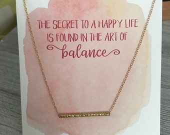 Secret to Balance Necklace - Minimalist necklace - Dainty necklace - Inspirational Jewelry - Gift for Bridesmaid, Gift for Mom, Gift for Her