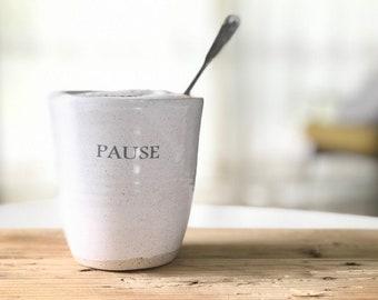 Stoneware Ceramic mugs, Handmade Pottery Drinkware, pause mug
