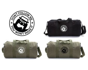 Jeep Don t Follow Me Duffle Bag Travel Set, Jeep Accessories, Camping Gift a50ec3ef6c