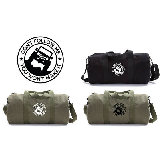 Jeep Don t Follow Me Canvas Duffle Bag Travel Gifts for  fa7bf46db5946