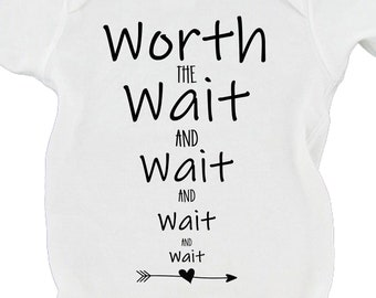 Worth The Wait and Wait and Wait Long Time Coming Cute Funny Baby Announcement Baby Bodysuit