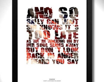 OASIS - Don't Look Back In Anger Limited Edition Unframed A4 Art Print with Gallagher lyrics