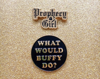 Prophecy Girl Enamel Pin, Inspired by Buffy the Vampire Slayer