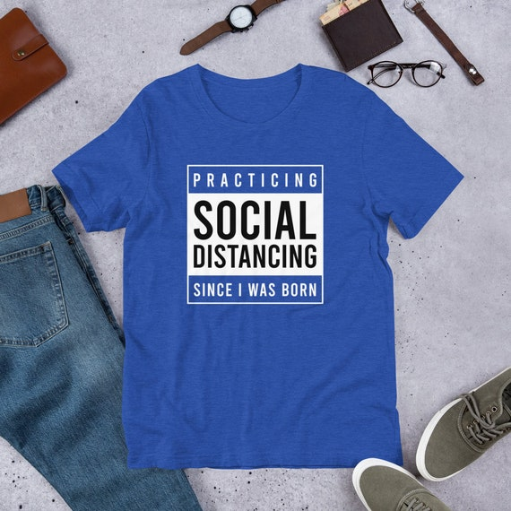 Practicing Social Distancing Since I Was Born Uni… - image 1