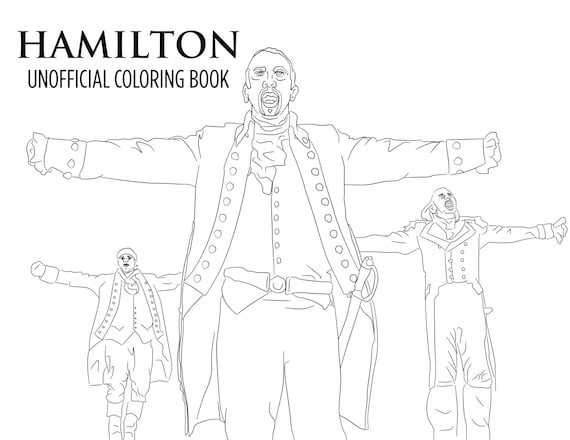 Hamilton Coloring Book Printable Download Unofficial Broadway Etsy