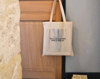 """Tote Bag """"It has two feet in the same bag"""""""
