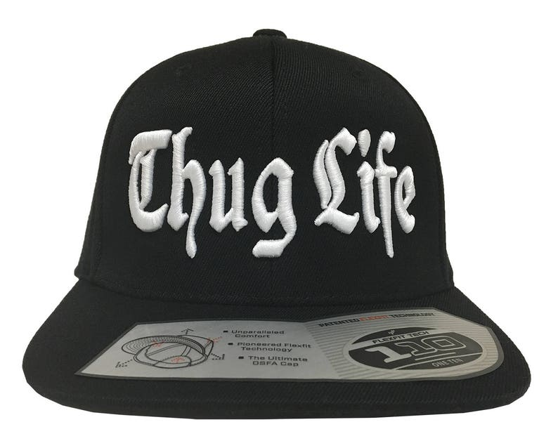 ef035ee09 Thug Life 3D Embroidery on a 110 Snapback Flexfit