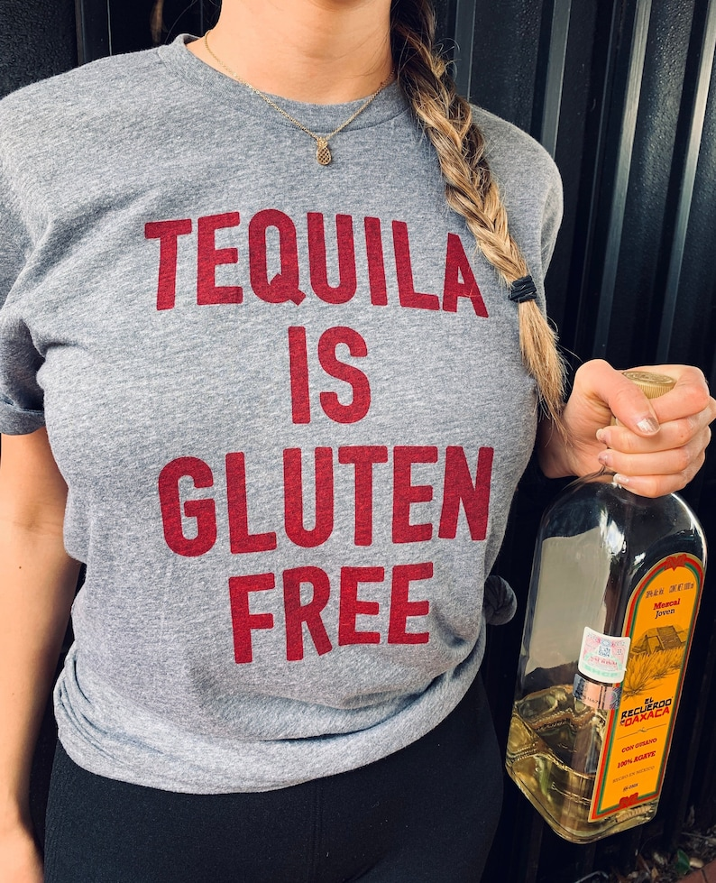 af2345946115ec Cute Drinking Shirt Tequila Shirt Women Gluten Free Gifts