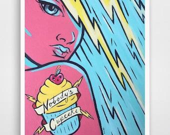 Nobody's Cupcake; Feminist print; Tattoo art; girl power; attitude art; Mother's Day gift