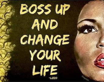Lizzo Art; Lizzo Lyrics; Boss Up; Shining; Juice; Good as Hell; Mother's Day gift