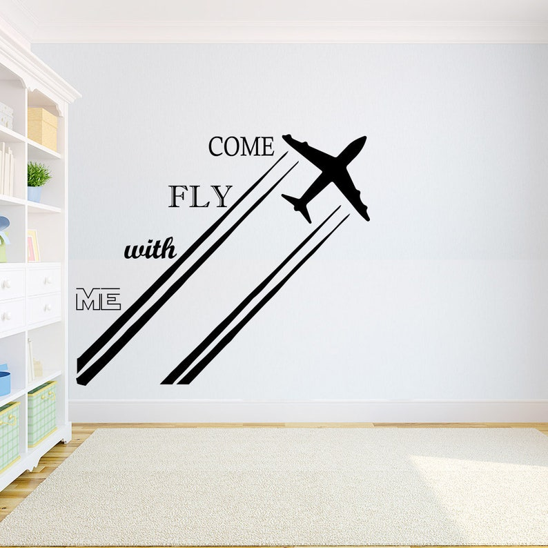 Come Fly With Me Airplane Wall Decal Fly Decal Airplane Decal Plane Sticker  Children Kids Room Decor