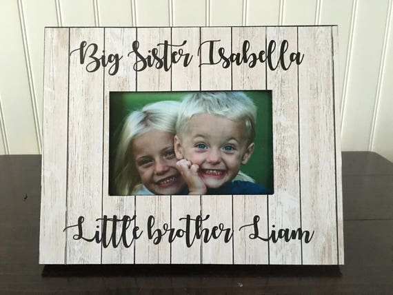 Siblings Picture Frame Big Sister Little Brother Picture Etsy