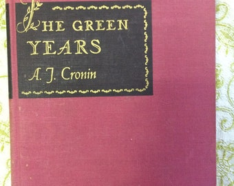 The Green Years by A.J. Cronin (Hardcover 1945)