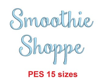 Smoothie Shoppe embroidery font PES format 15 Sizes 0.25 (1/4), 0.5 (1/2), 1, 1.5, 2, 2.5, 3, 3.5, 4, 4.5, 5, 5.5, 6, 6.5, and 7 inches