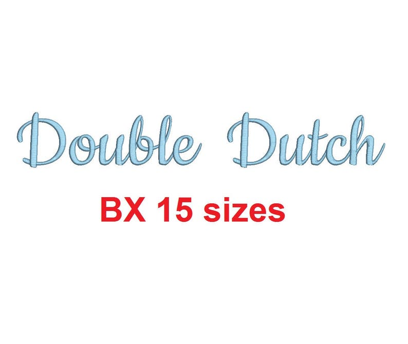 Double Dutch embroidery BX font Sizes 0.25 1/4 0.50 1/2 image 1