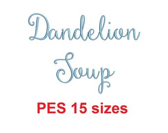 Dandelion Soup embroidery font PES format 15 Sizes 0.25 (1/4), 0.5 (1/2), 1, 1.5, 2, 2.5, 3, 3.5, 4, 4.5, 5, 5.5, 6, 6.5, and 7 inches