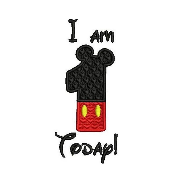 I am 1 Today Mickey Mouse inspired digital embroidery machine design size  1 97x4 55 inches instant download multiple file formats