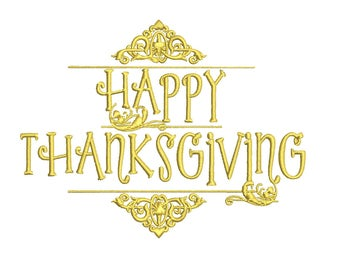 Happy Thanksgiving embroidery design formats bx (17 machine formats), + pes, Sizes 3, 3.5, 3.8 (4x4 hoop), 4.5, 5, 5.5, and 6 inches