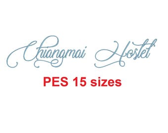Chiangmai Hostel embroidery font PES format 15 Sizes 0.25 (1/4), 0.5 (1/2), 1, 1.5, 2, 2.5, 3, 3.5, 4, 4.5, 5, 5.5, 6, 6.5, and 7 inches