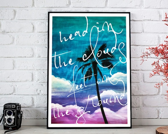 Head in the clouds feet on the ground | Framed Poster | Palm tree painting | Painting Wall decor | Beach house / cottage art | ZuskaArt