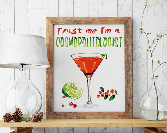 Trust me i'm a COSMOPOLITOLOGIST! | Paper Poster | Kitchen and bar wall art decor | Watercolor artwork | Cosmopolitan cocktail | ZuskaArt