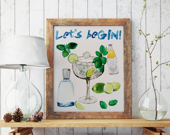 LET'S beGIN! Kitchen art  | Wall art | Archival print | giclee prints | poster art | watercolor | prints for sale | artwork | gin tonic art