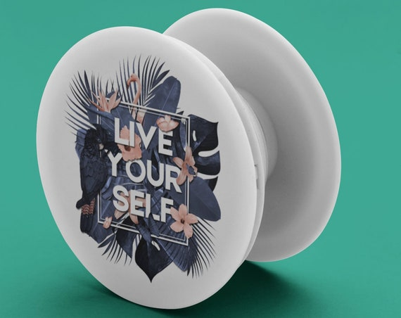Live Your Self! PopSocket Phone Accessory | Tech Christmas Gift | Iphone / Samsung Phone Decal | Tropical design with quote | ZuskaArt