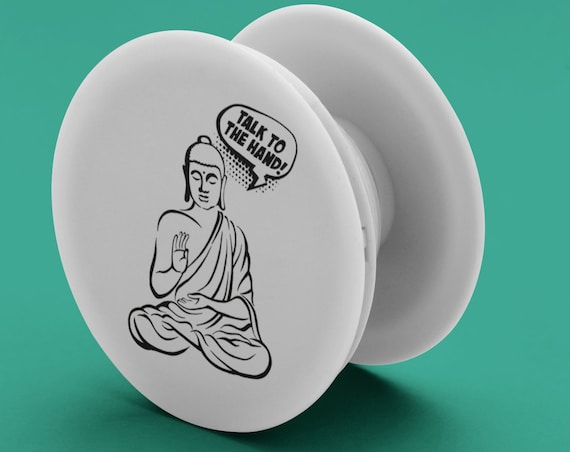 Talk to the hand! Funny Gautama Buddha Quote PopSocket Phone Accessory | Tech Christmas Gift | Iphone / Samsung Phone Decal | Retro Comics