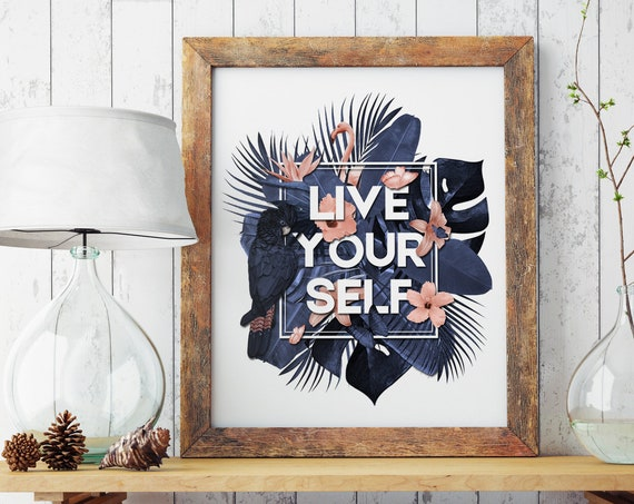 Live Your Self | Enhanced Paper Poster | Wall art decoration | Tropical leaves | Parrots and butterflies | Motivational poster | ZuskaArt