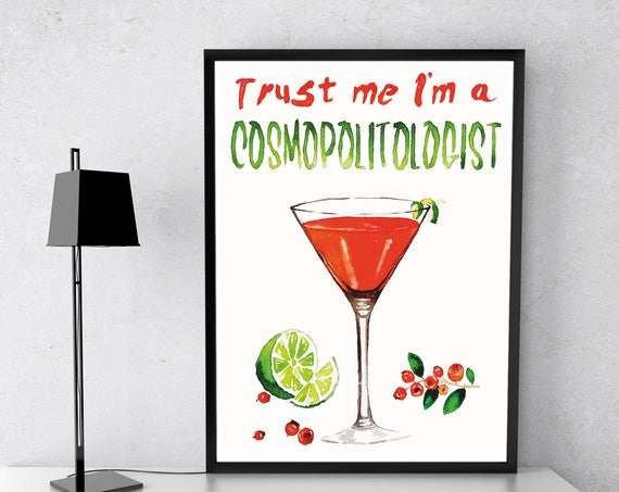 Trust me i'm a COSMOPOLITOLOGIST! | Framed Poster | Kitchen and bar wall art decor | Watercolor artwork | Cosmopolitan cocktail | ZuskaArt
