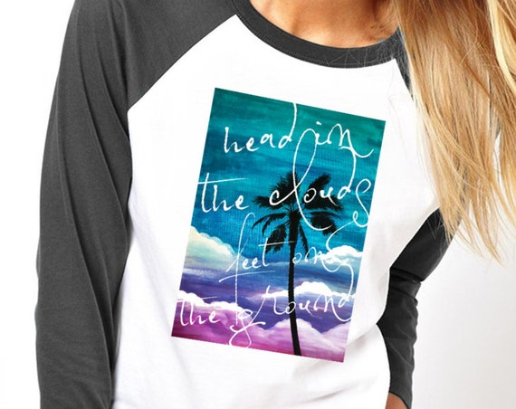 Head in the clouds feet on the ground | Unisex Raglan T-Shirt | Palm tree on watercolor background | Colorful Graphic Shirt | ZuskaArt