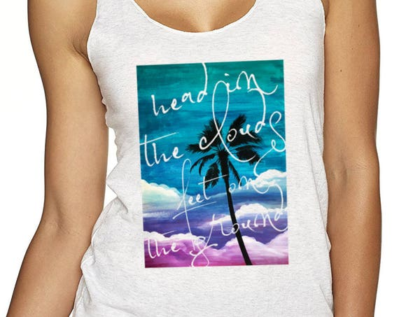 Head in the clouds feet on the ground | Ladies Racerback Tank Top | Beach shirt | Palm tree painting | Surfing tank | Watercolor |  ZuskaArt