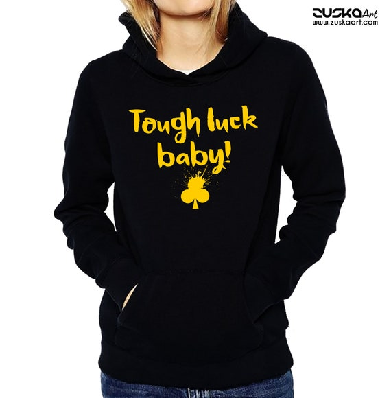 Tough luck baby! | Unisex Heavy Blend Hooded Sweatshirt | Clubs playing cards | Poker Hoodie | Graphic Apparel | ZuskaArt