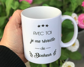 """Mug """"With you I wake up happy"""" gift for lovers or Valentine's day"""