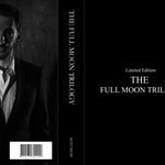 The Full Moon Trilogy: The Complete Collection (LIMITED TO 10 COPIES) / Hardback - pre-order