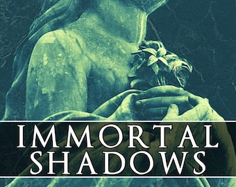 """Paperback: """"Immortal Shadows"""" - a supernatural ghost story"""