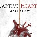 Captive Hearts - HARDBACK EDITION