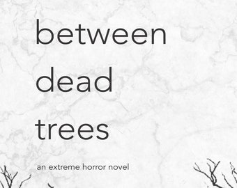 between dead trees - paperback / signed
