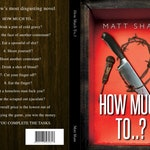 "Limited edition: ""How Much To..?"" - signed hardback, including bonus content"